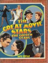 The Great Movie Stars: The Golden Years - David Shipman
