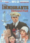 The Immigrants - Howard Fast, Various