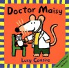 Doctor Maisy (Turtleback School & Library Binding Edition) (Maisy Books) - Lucy Cousins