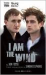 I Am The Wind - Jon Fosse, Jon Fosse