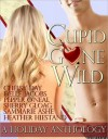 Cupid Gone Wild: A Holiday Anthology - Chelsy Day, Delle Jacobs, Pepper O'Neal, Sherry Gloag, SamMarie Ashe, Heather Hiestand