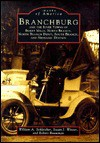 Branchburg and the River Towns of Burnt Mills, North Branch, North Branch Depot, South Branch, and Neshanic Station - William A. Schleicher, Susan Winter, Robert Bouwman