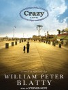 Crazy: A Novel - William Peter Blatty