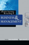 Effective Learning and Teaching in Business and Management (Effective Learning and Teaching in Higher Education) - Bruce Macfarlane, Roger Ottewill