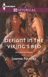 Defiant in the Viking's Bed - Joanna Fulford
