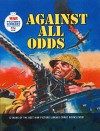 """""""War Picture Library"""": Against All Odds - Steve Holland"""