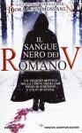Il sangue nero dei Romanov - Dora Levy Mossanen, Francesca Toticchi