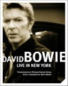 David Bowie: Live In New York - Myriam Santos-Kayda, David Bowie