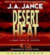 Desert Heat (Audio) - J.A. Jance, Hillary Huber