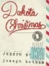 Dakota Christmas - Joseph Bottum