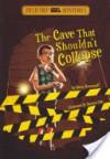 The Cave That Shouldn't Collapse - Steve Brezenoff, Marcos Calo
