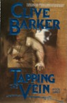 Tapping the Vein, Vol. 3 - Clive Barker, Chuck Wagner, Fred Burke, Bo Hampton, Denys Cowan, Michael Davis