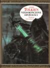 Niedokończone opowieści Śródziemia i Númenoru - J.R.R. Tolkien
