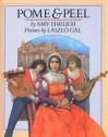 Pome & Peel: A Venetian Tale - Amy Ehrlich, László Gál