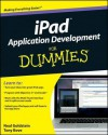 iPad Application Development for Dummies - Neal Goldstein, Tony Bove