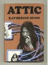 Attic - Katherine Dunn