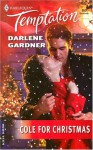 Cole for Christmas - Darlene Gardner