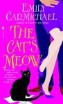 The Cat's Meow - Emily Carmichael