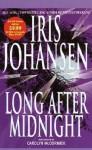 Long After Midnight - Iris Johansen