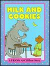 Milk and Cookies - Frank Asch