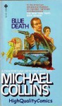 Blue Death - Michael Collins