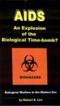 AIDS: An Explosion of the Biological Time-Bomb - Robert E. Lee