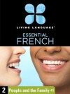 Essential French, Lesson 2: People and the Family - Living Language