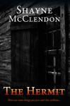 The Hermit - Shayne McClendon