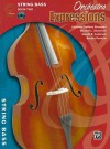 Orchestra Expressions, Book Two Student Edition: String Bass, Book & CD - Gerald Anderson, Kathleen Brungard, Michael L. Alexander