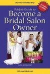 Become a Bridal Salon Owner [With CDROM] - Alisa Gordaneer