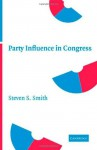 Party Influence in Congress - Smith