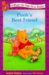Pooh's Best Friend - Isabel Gaines, Tim Jones