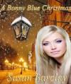 A Bonny Blue Christmas - Susan Barclay