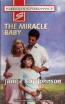 The Miracle Baby - Janice Kay Johnson