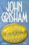 L'uomo della pioggia - John Grisham