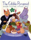 The Edible Pyramid: Good Eating Every Day (Reading Rainbow Books) - Loreen Leedy