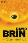 Sternenflut: Roman (German Edition) - David Brin, Rainer Schmidt