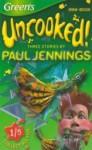 Three Stories by Paul Jennings: Tongue Tied, Lennie Lighthouse & Shake - Paul Jennings