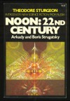 Noon: 22nd Century - Arkady Strugatsky, Boris Strugatsky