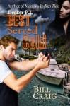 Decker P.I. Best Served Cold - Bill Craig, Judy Bullard