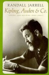 Kipling, Auden and Company - Randall Jarrell