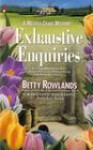 Exhaustive Enquiries - Betty Rowlands