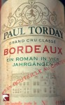 Bordeaux: Ein Roman in vier Jahrgängen (German Edition) - Paul Torday, Thomas Stegers