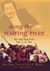 Along the Roaring River: My Wild Ride from Mao to the Met - Hao Jiang Tian, Robert Lipsyte
