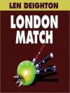 London Match: Bernard Samson Series, Book 3 (MP3 Book) - Len Deighton, Robert Whitfield