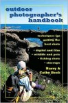 Outdoor Photographer's Handbook - Barry Beck, Cathy Beck