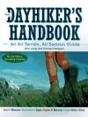 The Dayhiker's Handbook: An All Terrain, All Season Guide - John Long, Michael Hodgson