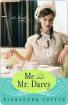 Me and Mr. Darcy - Alexandra Potter