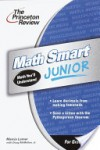 Math Smart Junior, 2nd Edition (Smart Juniors Grades 6 to 8) - Marcia Lerner
