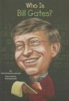 Who Is Bill Gates? - Patricia Brennan, Ted Hammond, Nancy Harrison
